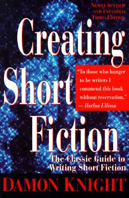 Creating Short Fiction By Knight, Damon